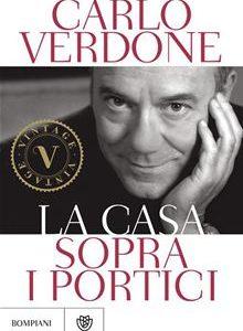 Conversazione con Carlo Verdone: La casa sopra i portici.