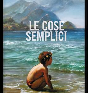 """Luca Doninelli. """"Le cose semplici"""" meritano il Premio Strega 2016"""