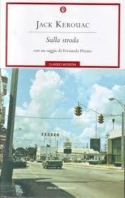Jack Kerouac: Sulla strada