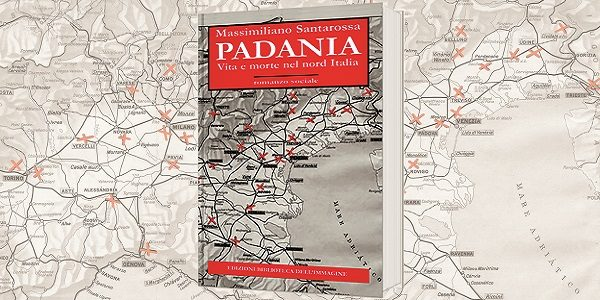 Il mio viaggio in Padania