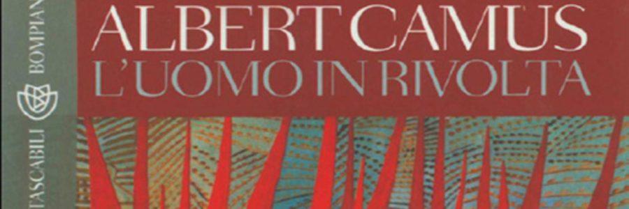 Albert Camus, L'uomo in rivolta