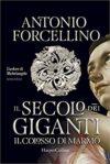 Antonio Forcellino, Il secolo dei giganti. Il colosso di marmo