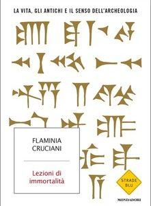 Flaminia Cruciani, Lezioni di immortalità