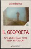 Davide Sapienza. Il Geopoeta. Avventure nelle terre della percezione
