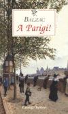 Honoré de Balzac, A Parigi!