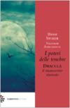 B.Stoker, V. Asmundsson, I poteri delle tenebre – DRACULA, il manoscritto ritrovato