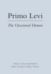 Primo Levi, The Occasional Demon