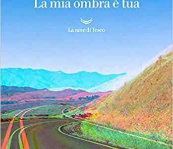 """Edoardo Nesi. Il suo nuovo romanzo """"La mia ombra è tua"""""""