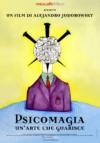 Psicomagia. Un'arte che guarisce. Il film di A. Jodorowsky