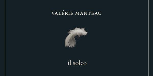 Valérie Manteau. Il solco