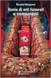 Renato Bergonzi, Storie di orti funerali e comunisti