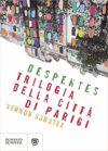 Virginie Despentes, Trilogia della città di Parigi. Vernon Subutex