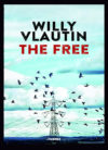 Anteprima. Willy Vlautin, The free