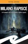 Matteo Speroni. Milano rapisce