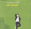Gli sfiorati, Davide Steccanella