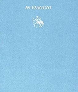 Piero Chiara, In viaggio