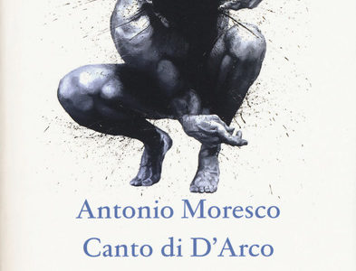 Canto di D'Arco, Antonio Moresco