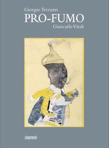 """""""Pro-fumo"""" di Giorgio Terruzzi con illustrazioni di Giancarlo Vitali"""
