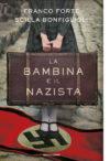 Franco Forte e Scilla Bonfiglioli anteprima. La bambina e il nazista
