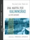 Valentina Parisi. Una mappa per Kaliningrad. La città bifronte