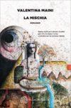 """La Mischia"", esordio letterario di Valentina Maini"
