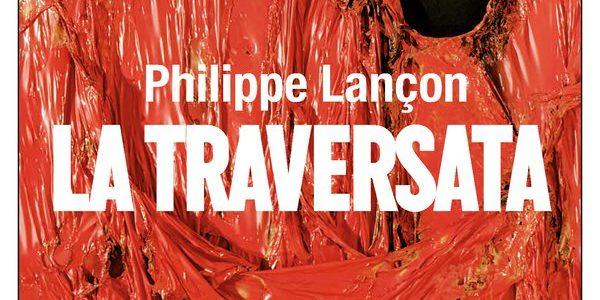 Philippe Lançon. La traversata