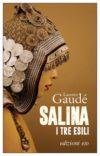 Laurent Gaudé. Salina. I tre esili