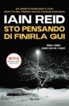 """""""Sto pensando di finirla qui"""" di Iain Reid"""