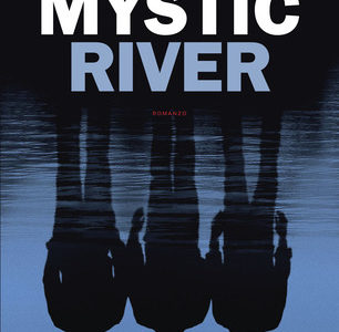 Dennis Lehane. Mystic River