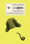 Enrico Franceschini anteprima: LaLondradi Sherlock Holmes
