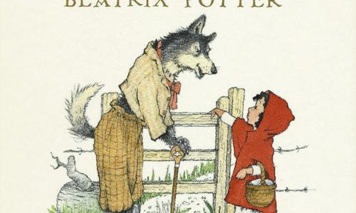 Beatrix Potter e Helen Oxenbury. Cappuccetto Rosso