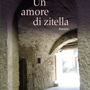 Un amore di zitella a Bellano