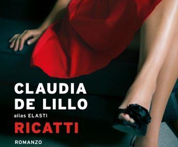 Anteprima. Claudia de Lillo alias Elasti. Ricatti