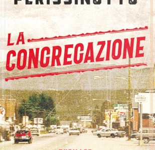 Anteprima. Alessandro Perissinotto. La congregazione