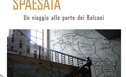 Giuseppe A. Samonà. La frontiera spaesata. Un viaggio alle porte dei Balcani