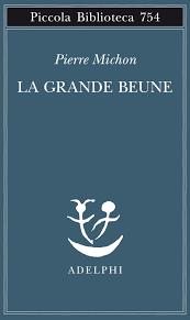 Pierre Michon. La Grande Beune