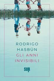 Rodrigo Hasbun. Gli anni invisibili