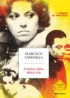 Francesco Caringella. Il delitto della dolce vita