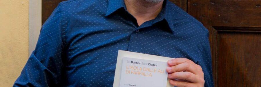 """Antonello Saiz racconta """"L'isola dalle ali di farfalla"""" di Tito Barbini e Paolo Ciampi"""