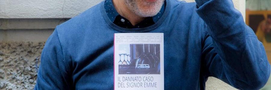 """Antonello Saiz racconta """"Il dannato caso del Signor Emme"""" di Massimo Roscia"""