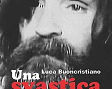 Luca Buoncristiano. Una svastica sul viso
