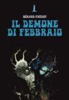 Anteprima. Gérard Prévot. Il demone di febbraio e La notte del Nord
