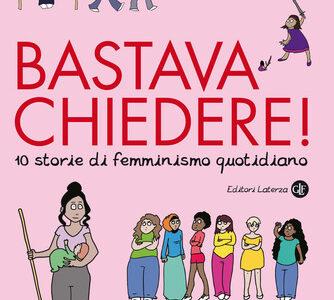 Emma. Bastava chiedere! 10 storie di femminismo quotidiano