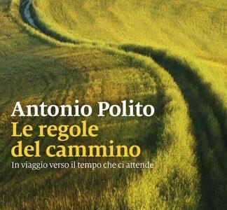 Antonio Polito. Le regole del cammino