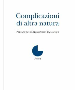 Gianni Marcantoni. Complicazioni di altra natura