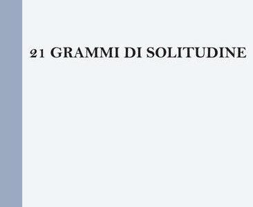 Gianni Venturi. 21 grammi di solitudine