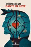 Giuseppe Conte anteprima. Dante in love