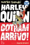 Mariko Tamaki e Steve Pugh. Harley Quinn. Gotham arrivo!