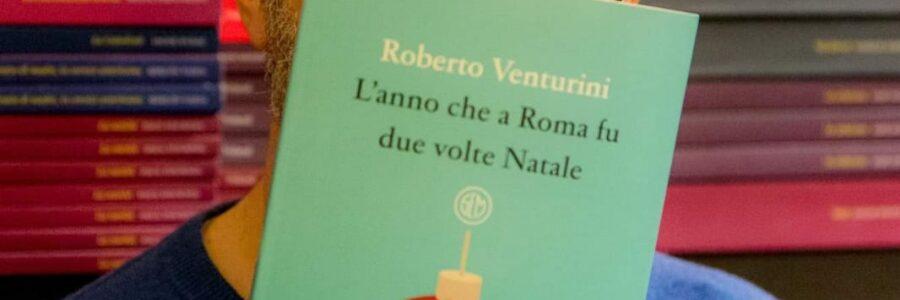 """Antonello Saiz racconta """"L'anno che a Roma fu due volte Natale"""" di Roberto Venturini"""