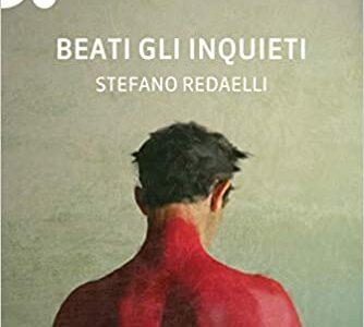 Beati gli inquieti. Intervista a Stefano Redaelli